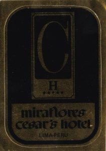 Peru Lima Miraflores Cesar's Hotel Vintage Luggage Label sk1943
