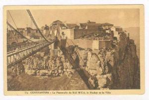 CONSTANTINE, Algeria, La Passerelle de Sidi M´Cid, le Rocher et la Ville, 00...