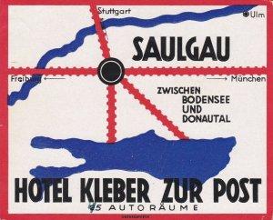 Germany Saulgau Hotel Kleber Zur Post Vintage Luggage Label sk3320