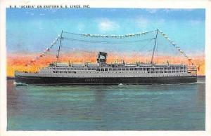 S.S. Acadia   Eastern Steam Ship Co.