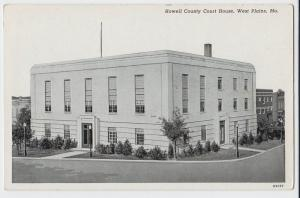 Old WEST PLAINS Missouri MO Postcard HOWELL COUNTY COURT HOUSE