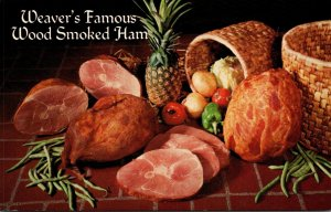 Advertising Weaver's Famous Wood Smoked Ham Weaver's Famous Lebanon...