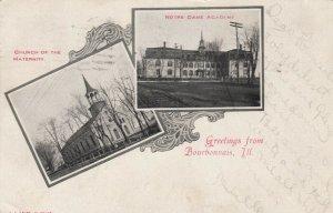 BOURBONNAIS ,  Illinois , 1907 Church & Notre Dame Academy