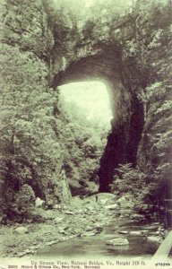 UP STREAM VIEW NATURAL BRIDGE, VA HEIGHT 215 FT. Moore & Gibson Co New-York 1908