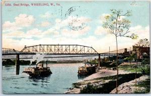 Wheeling, West Virginia Postcard Steel Bridge River Boats Paddle Wheelers 1907