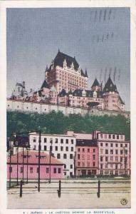 Le Chateau Domine La Basse-Ville, Quebec, Canada, PU-1947