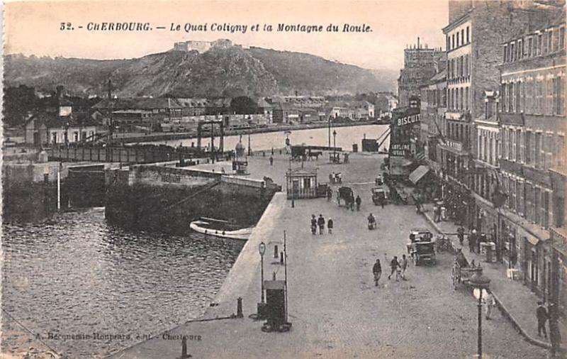 Cherbourg France Le Quai Coligny et la Montagne du Roule Cherbourg Le Quai Co...