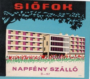 Hungary Siofok Hotel Napfeny Szallo Vintage Luggage Label sk3673