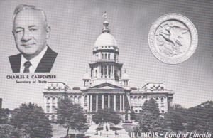 Illinois Springfield State Capitol Building & Charles F Carpenter Secretary O...