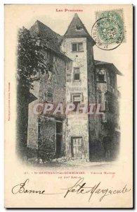 Saint Bertrand de Comminges - Old House Old Postcard