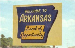Sign: Welcome to Arkansas AR, Land of Opportunity, Chrome