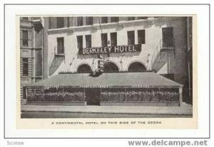 Berkeley Hotel, A Continental Hotel On This Side Of The Ocean, Montreal, Cana...