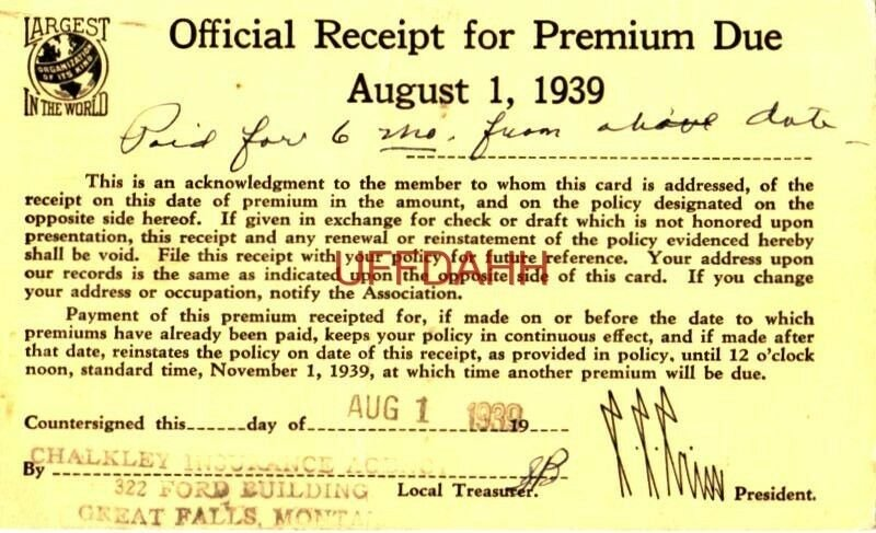 RECEIPT FOR PREMIUM DUE, AUG.1, 1939 CHALKLEY INSURANCE AGENCY, GREAT FALLS, MT