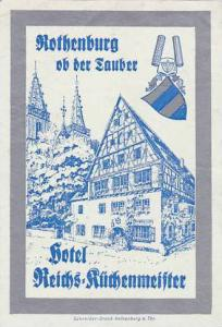 GERMANY ROTHENBURG HOTEL REICHS KUECHENMEISSTER VINTAGE LUGGAGE LABEL
