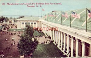 MANUFACTURERS AND LIBERAL ARTS BUILDING, STATE FAIR GROUNDS, SYRACUSE, N. Y.