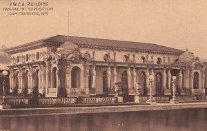 SAN FRANCISCO, California, 1915; Y.W.C.A. Building, Pan. Pac. Int. Expo.