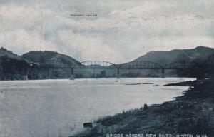 HINTON , West Virginia , PU-1910; Bridge Across New River