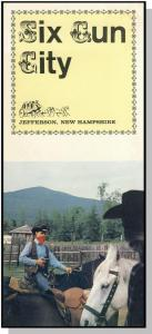 Vintage Six Gun City Brochure, Jefferson, New Hampshire/NH