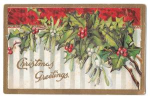 Christmas Greetings Holly Mistletoe Applied Glitter Embossed Vintage Postcard