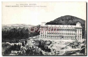 Old Postcard Grand Hotel Font Romeu Odeillo By (Pyrenees Orientales)