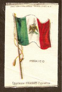 TURN OF CENTURY CIGARETTE SILK - MEXICO FLAG