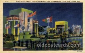 Travel and Transport Building Pan American Exposition 1937 Dallas Texas USA, ...