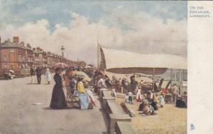 LOWESTOFT , UK , On The Esplanade , 1909 ; TUCK