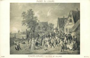 Early art postcard Teniers - La Fete de Village