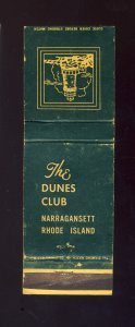 The Dunes Club Match Cover/Matchbook, Narragansett, RI/Rhode Island, 1950's?