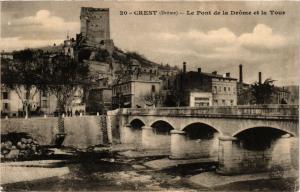 CPA CREST - Le Pont de la Drome et la Tour (350378)
