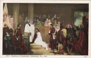 Baptism Of Indian Princess Pocahontas Jamestown Virginia 1913 Curteich