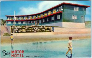 WHITE ROCK, British Columbia  Canada   Roadside  BAY MOTOR HOTEL  Postcard