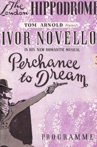 Ivor Novello Perchance To Dream London Hippodrome Theatre Programme