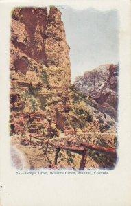 MANITOU , Colorado , 1901-07 ; Temple drive , Williams Canyon