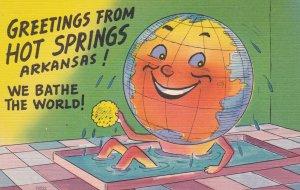 HOT SPRINGS , Arkansas , 30-40s ; We bathe the World!