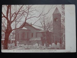 St. James' Episcopal Church Yard, LANCASTER PA, Old Postcard