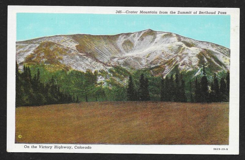 Crater Mountain From Berthoud Pass Summit Victory Highway Colorado Unused c1920s