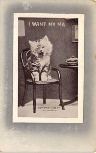 Cat Post Card Old Vintage Antique I Want My Ma, HI Robbins Unused