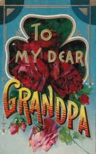 To My Dear Grandpa