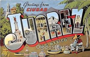 Juarez Old Mexico Postcard Post Cards Old Mexico Juarez