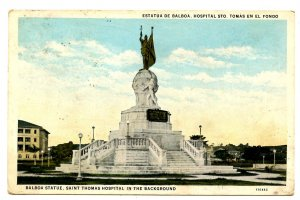 Panama - Panama City. Balboa Statue, St. Thomas Hospital