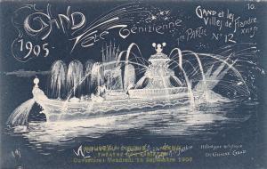 Ville de GAND, Fete Venitienne du 9 Juillet 1905 ; Belgium ; Apotheose le la par