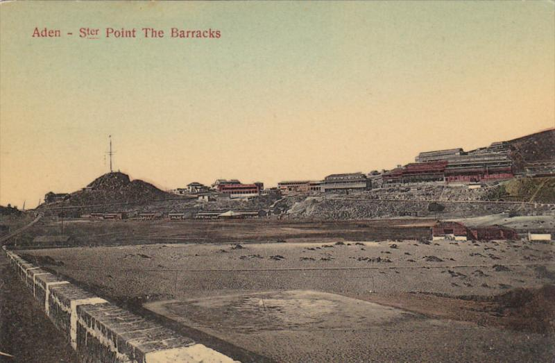 ADEN - Ster Point , The Barracks , 00-10s
