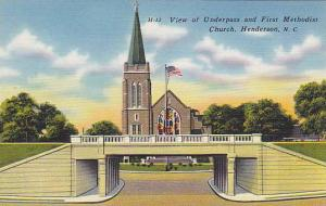 View of Underpass and First Methodist Church, Henderson, North Carolina, 30-40s