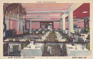 Missouri St Louis Club Continental Restaurant Hotel Jefferson 1950 Curteich