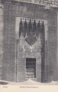 ALEP (Syrie),00-10s; Fenetre Han-El-Saboun