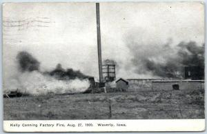 Waverly, Iowa Postcard KELLY CANNING FACTORY FIRE, Aug 27 1909 w/ Cancel