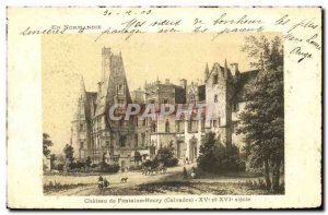Old Postcard Chateau de Fontaine Henry XV and XVI th century