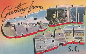 Large Letter CRESCENT BEACH, South Carolina, 1930-1940s