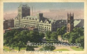 CPR Windsor Station & Dominion Square Montreal Canada Writing On Back